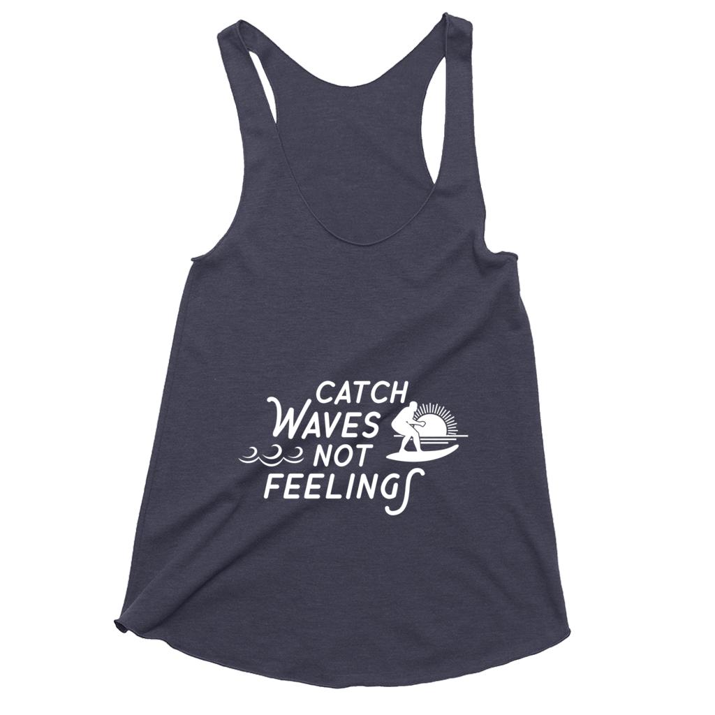 Waves Not Feelings